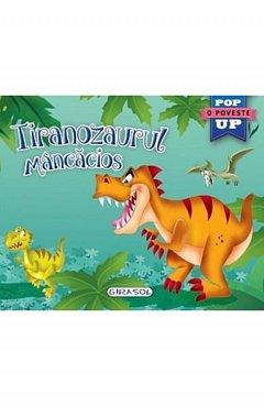 Tiranozaurul mancacios. Pop-up
