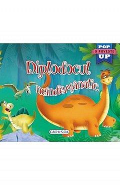 Diplodocul neindemanatic. Pop-up