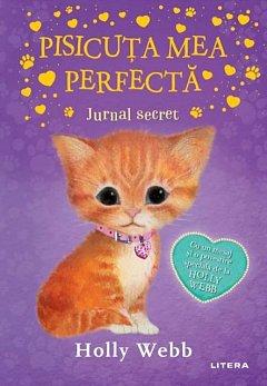 Pisicuta mea perfecta. Jurnal secret