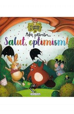 Adio, pesimism? Salut, optimism!
