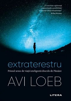 Extraterestru. Primul semn de viata inteligenta dincolo de Pamant