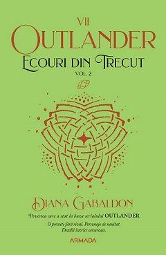 Ecouri din trecut, vol. 2. Seria Outlander, partea a VII-a