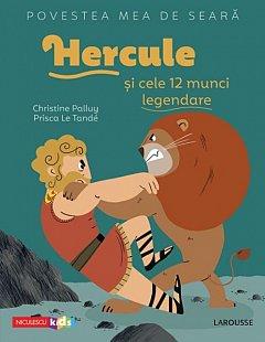 Hercule si cele 12 munci legendare. Povestea mea de seara