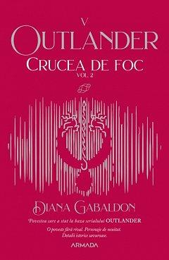 Crucea de foc, vol. 2. Seria Outlander, partea a V-a
