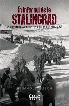 In infernul de la Stalingrad. Marturii ale soldatiilor germani