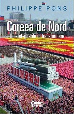Coreea de Nord. Un stat-gherila in transformare