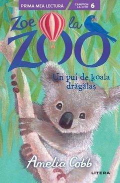 Zoe la Zoo. Un pui de koala dragalas