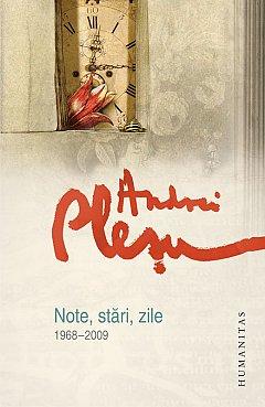 NOTE, STARI, ZILE - 1968-2009 REEDITARE