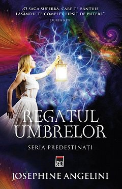 REGATUL UMBRELOR (PREDESTINATI, VOL 2)