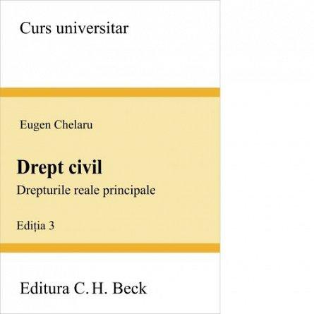 DREPT CIVIL. DREPTURI REALE PRINCIPALE.