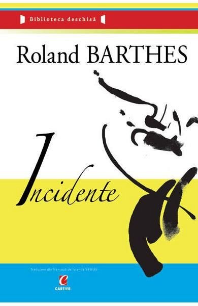 Incidente, Roland Barthes