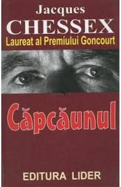 Capcaunul, Jaques Chessex