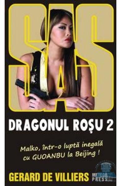 Dragonul rosu volumul 2 - Gerard De Villiers