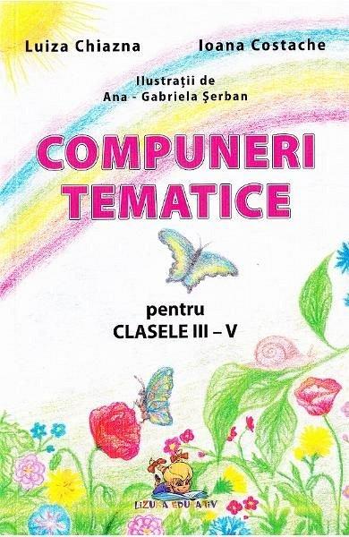 COMPUNERI TEMATICE CL III-V-LIZ