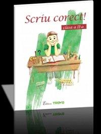 SCRIU CORECT! CLASA A II-A