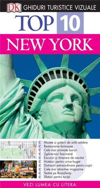 TOP 10 NEW YORK - GHID TURISTIC VIZUAL REEDITARE