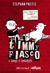 TIMMY FIASCO, VOL 1. A GRESI E OMENESTE