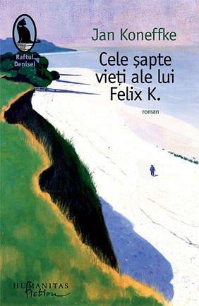 Cele sapte� vieti ale lui� Felix K