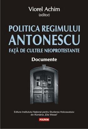 POLITICA REGIMULUI ANTONESCU FATA DE CULTELE NEOPROTESTANTE