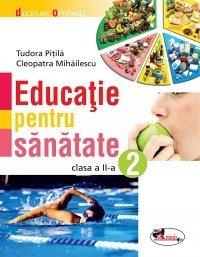 EDUCATIE PENTRU SANATATE II- CLEOPATRA MIHAILESCU, TUDORA PITILA