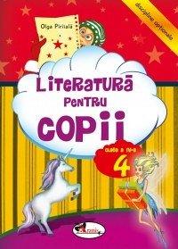 LITERATURA PENTRU COPII CLS. A IV-A - OLGA PIRIIALA