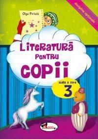 LITERATURA PENTRU COPII CLS. A III-A - OLGA PIRIIALA
