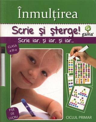 INMULTIREA/ SCRIE SI STERGE