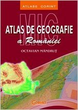 MIC ATLAS SCOLAR GEOGRAFIA ROMANIEI