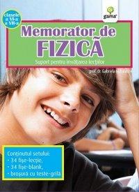 MEMORATOR DE FIZICA. CLASELE A VI-A A VII-A