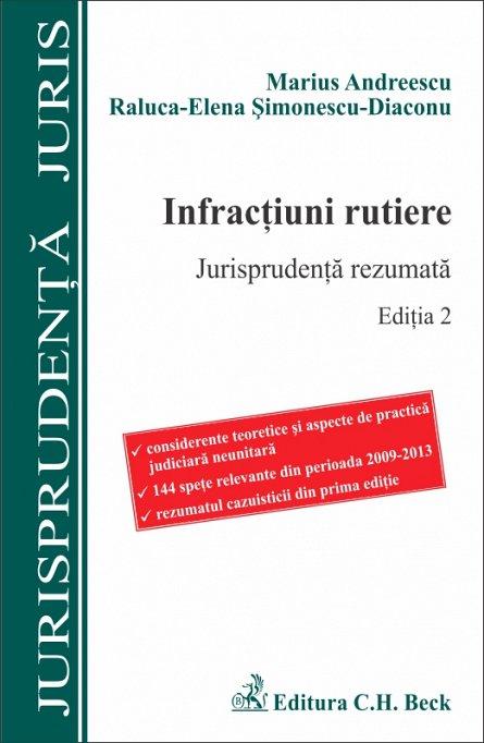 INFRACTIUNI RUTIERE JURISPRUDENTA REZUMATA ED 2