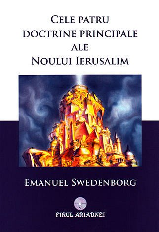 CELE PATRU DOCTRINE PRINCIPALE ALE NOULUI IERUSALIM