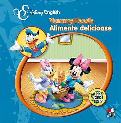 ALIMENTE DELICIOASE. MY FIRST WORDS IN ENGLISH