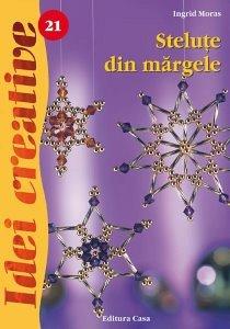 STELUTE DIN MARGELE, ED. A III-A - IDEI CREATIVE 21