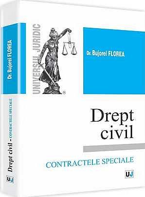 DREPT CIVIL CONTRACTELE SPECIALE (FLOREA)