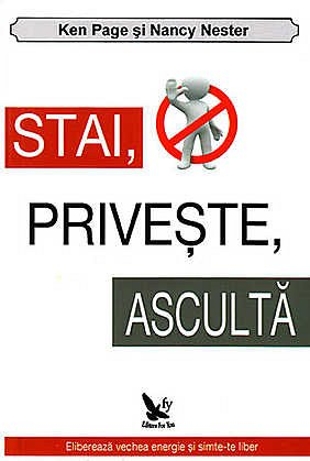STAI, PRIVESTE, ASCULTA
