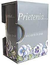 PRIETENIA, O CARTE IN DAR. EDITIA A II-A