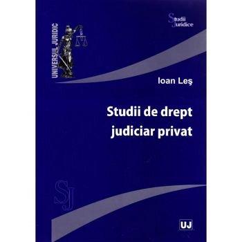 STUDII DE DREPT JUDICIAR PRIVAT