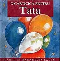 EXLEY: O CARTICICA PENTRU TATA
