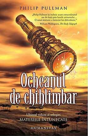 MATERIILE INTUNECATE III. OCHEANUL DE CHIHLIMBAR