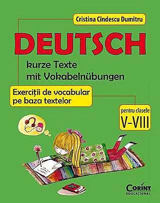 DEUTSCH - EXERCITII DE VOCABULAR PE BAZA TEXTELOR CLS. V-VIII