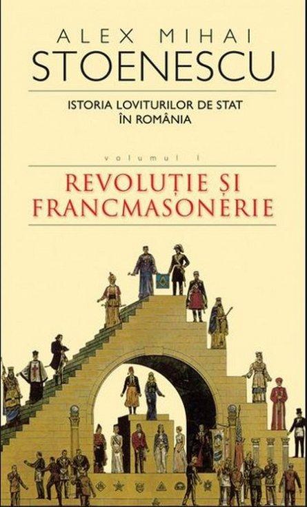 ISTORIA LOVITURILOR DE STAT IN ROMANIA, VOL 1