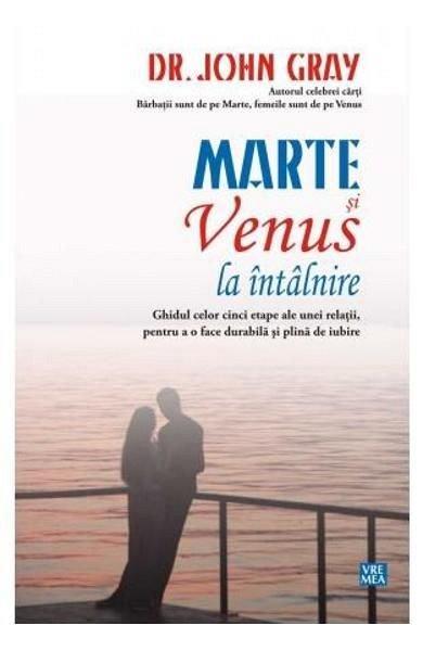 Marte si Venus la intalnire - John Gray