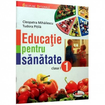 EDUCATIE PENTRU SANATATE ? CLEOPATRA MIHAILESCU, TUDORA PITILA