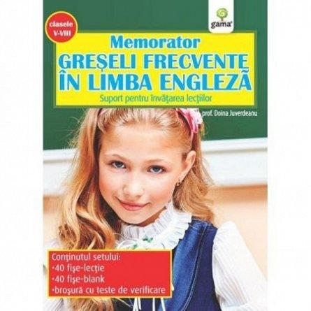 MEMORATOR DE ENGLEZA. GRESELI FRECVENTE IN LIMBA ENGLEZA