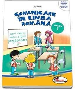 COMUNICARE IN LB. ROMANA CLS. PREGATITOARE SEM 1 - PIRIIALA