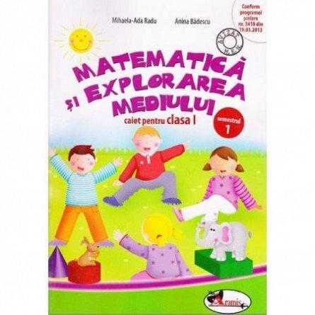 MATEMATICA- EXPL. MEDIULUI CLS I SEM 1 - BADESCU