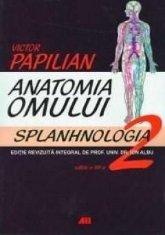 ANATOMIA OMULUI, VOL 2. SPLANHNOLOGIA
