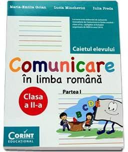 CAIET ELEV CLS A II-A COMUNICARE IN LIMBA ROMANA PARTEA 1