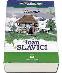 NUVELE. IOAN SLAVICI