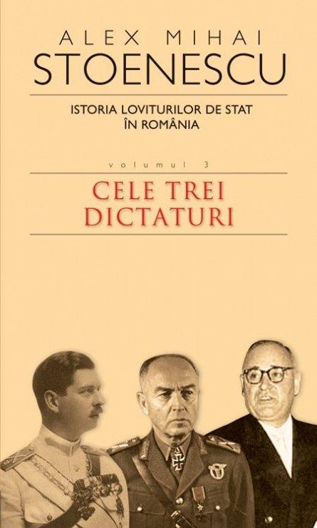 ISTORIA LOVITURILOR DE STAT- VOL.III